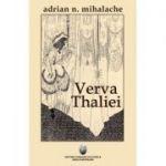 Verva Thaliei - Adrian Mihalache