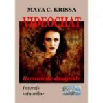 Videochat - Maya C. Krissa