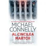Al cincilea martor - Michael Connelly