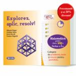 Carte activa Explorez, aplic, rezolv! – Culegere de probleme, teste si resurse pentru portofoliu, Clasa a VIII-a, Partea I - M. Singer, C. Voica, S. Borodi, C. Avganti
