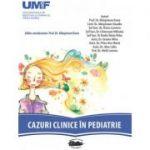 Cazuri clinice in pediatrie - Oana Marginean