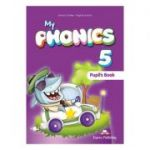 Curs limba engleza My Phonics 5 Manual cu Cross-Platform App - Jenny Dooley, Virginia Evans