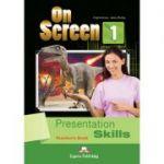 Curs limba engleza On Screen 1 Presentation Skills Manualul Profesorului - Jenny Dooley, Virginia Evans