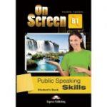 Curs limba engleza On Screen B1 Public Speaking Skills Manual - Jenny Dooley