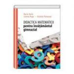 Didactica matematicii pentru invatamantul gimnazial - Dorin Herlo, Lorena Popa, Octavia Potocean
