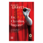 Eu, Claudius imparat - Robert Graves