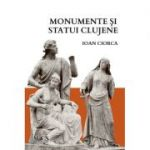 Monumente si statui clujene - Ioan Ciorca