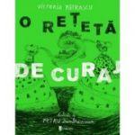 O reteta de curaj - Victoria Patrascu