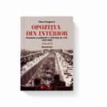 Opozitia din interior. Romania si politicile CAER fata de CEE (1957-1989). Volumul II - Elena Dragomir
