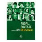 Profil. Poveste. Personaj - Marius Constantinescu