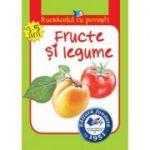 Rucsacelul cu povesti-Fructe si legume(3-5ani) - Otilia Elena Bors