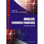 Analiza economico-financiara. Teste grila - Gratiela Ghic, Carmen Judith Poenaru-Grigorescu