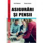 Asigurari si pensii - Roxana Ionescu, Paul Tanasescu