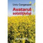 Avatarul solstitiului - Liviu Cangeopol