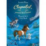 Clopotel, poneiul de Craciun. Miracolul de la Polul Nord - Annette Moser