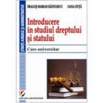 Introducere in studiul dreptului si statului. Curs universitar - Dragos Marian Radulescu, Oana Duta