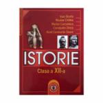Istorie. Manual pentru clasa a XII-a - Ioan Scurtu