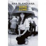 Sora lume - Ana Blandiana