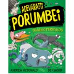 Adevaratii Porumbei, volumul 2. Traiesc periculos - Andrew McDonald, Ben Wood