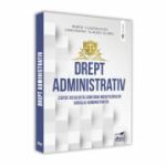 Drept administrativ. Editie revizuita conform modificarilor Codului Administrativ - Cliza Marta Claudia, Constantin Claudiu Ulariu