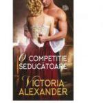 O competitie seducatoare - Victoria Alexander