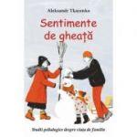 Sentimente de gheata - Aleksandr Tkacenko