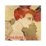 Album de arta Toulouse-Lautrec - Hajo Duchting