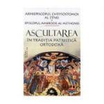 Ascultarea in traditia patristica ortodoxa - Arhiepiscopul Chrysostomos al Etnei