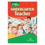 Curs limba engleza Career Paths Kindergarden Teacher Manualul elevului cu cross-platform application - Virginia Evans, Jenny Dooley, Rebecca Minor