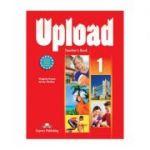 Curs limba engleza Upload 1 Manualul profesorului - Virginia Evans