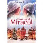 Doar un alt miracol - Dama de Trefla