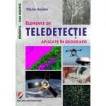 Elemente de teledetectie aplicate in geografie - Florin Achim