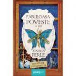 Fabuloasa poveste a lui Joshua Perle - Timothee de Fombelle