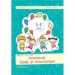 Gradinita – grupa mare. Domeniul limba si comunicare - Irina Curelea, Alexandra Albota