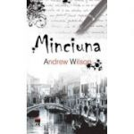 Minciuna - Andrew Wilson