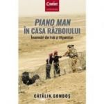 Piano Man in Casa Razboiului - Catalin Gombos