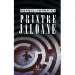 Printre jaloane - Sergiu Popovici