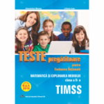 Teste pregatitoare. Evaluarea nationala - TIMSS clasa a II-a - Alexandra Manea, Liliana Ioan
