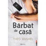 Barbat de casa - Theo Anghel