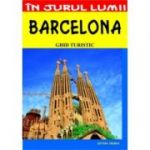 Barcelona. Ghid turistic - Mihaela Victoria Munteanu