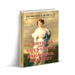 Castelana din Shenstone si paradisul regasit - Florence L. Barclay