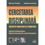 Cercetarea disciplinara - Razvan Vasiliu, Andreea Miclea
