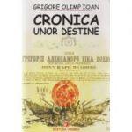 Cronica unor destine - Grigore Olimp Ioan