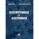 Electrotehnica si electronica - Mihaela Osaci, Corina Daniela Cuntan