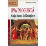 Eva in oglinda - Madeleine Lazard
