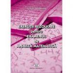 Exercitii rezolvate pentru examenul de analiza matematica - Cristian Lazureanu