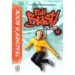 Full Blast Plus 4 Teacher's book - H. Q. Mitchell, Marileni Malkogianni