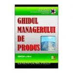 Ghidul managerului de produs, cu CD - Linda Gorchels