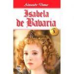Isabela de Bavaria 1/2 - Alexandre Dumas
