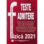 Teste pentru admitere in invatamantul superior medical. Fizica 2021